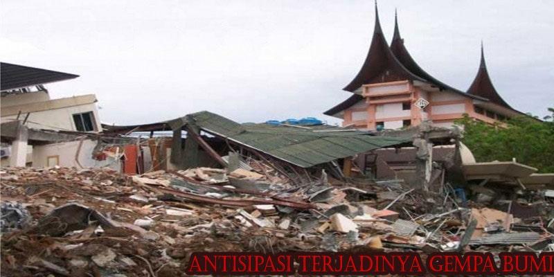 Antisipasi Terjadinya Gempa Bumi