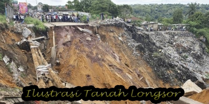 Apa itu Tanah Longsor dan Bagaimana Proses Terjadinya?