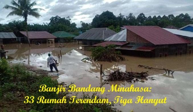 Banjir Bandang Minahasa: 33 Rumah Terendam, Tiga Hanyut