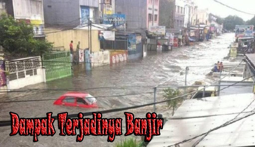 Dampak Terjadinya Banjir