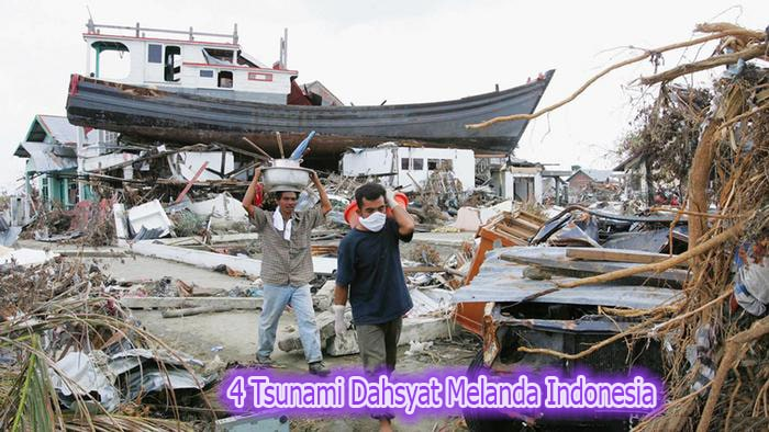 4 Tsunami Dahsyat Melanda Indonesia